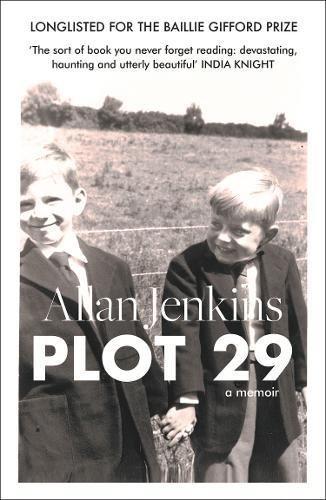 Plot 29: A Memoir