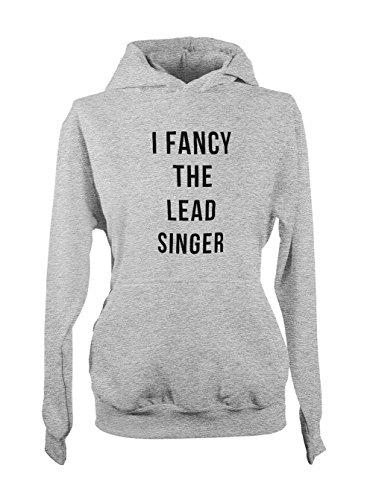 I Fancy The Lead Singer Music Cool Femme Capuche Sweatshirt Gris