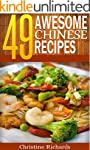 49 Awesome Chinese Recipes (The Ultim...