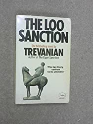 The Loo Sanction by Trevanian (1975-01-23)