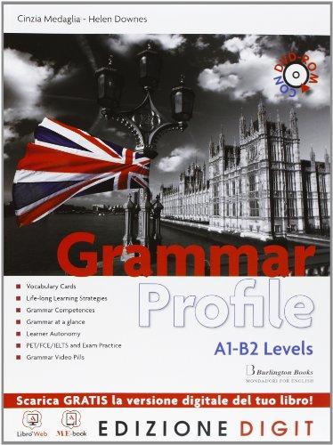 Grammar Profile - Volume + Exam practice + DVD-ROM MEBOOK. Con Me book e Contenuti Digitali Integrativi online