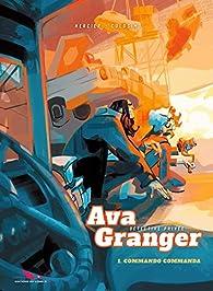 Ava Granger, tome 1 : Commando commanda par Isabelle Mercier