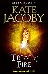 Trial of Fire (The Books of Elita Book 5)