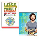 the fat-loss plan and lose weight for good the diet bible 2 books collection set - 100 quick and easy recipes with workouts, 101 lasting weight loss ideas for success