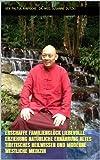 Erschaffe Familienglück Liebevolle Erziehung Natürliche Ernährung Altes tibetisches Heilwissen und moderne westliche Medizin