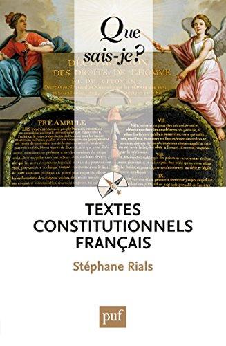 Textes constitutionnels français: « Que sais-je ? » n° 2022