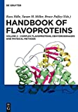 Handbook of Flavoproteins: Complex Flavoproteins, Dehydrogenases and Physical Methods
