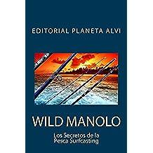 Wild Manolo: Los Secretos de la Pesca Surfcasting