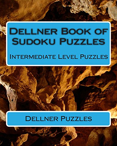 Dellner Book of Sudoku Puzzles: Intermediate Level Puzzles