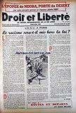 DROIT ET LIBERTE [No 12] du 01/09/1948 - L'EPOPEE DE NEGBA - PORTE DU DESERT PAR JULIETTE PARY - LE RASCISME SERA-T-ILMIS HORS LA LOI - M. VILNER - ROUTES ET DEPARTS PAR J. MILLNER.