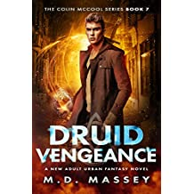 Druid Vengeance: A New Adult Urban Fantasy Novel (The Colin McCool Paranormal Suspense Series Book 7) (English Edition)