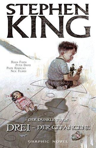 Stephen Kings Der Dunkle Turm: Bd. 12: Drei - Der Gefangene - Stephen King-bild