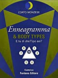 Scarica Libro Enneagramma e Body Types E tu di che Tipo sei Esoterica (PDF,EPUB,MOBI) Online Italiano Gratis