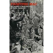 Fighting Mac: The Downfall of Major-General Sir Hector Macdonald