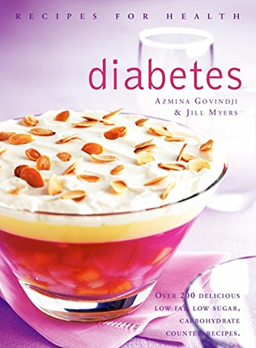Diabetes (Recipes for Health): Low Fat, Low Sugar, Carbohydrate-counted Recipes for the Management of Diabetes