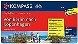 Von Berlin nach Kopenhagen: Fahrradführer mit Routenkarten im optimalen Maßstab. (KOMPASS-Fahrradführer, Band 6016)