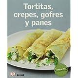 Cocina Del Mundo. Tortitas, Crepes, Gofres Y Panes