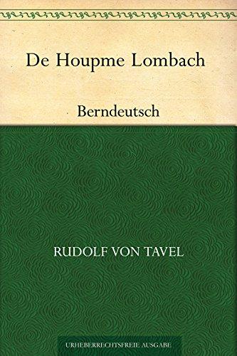 De Houpme Lombach (Berndeutsch)