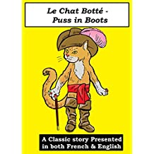 Le Chat Botté - Puss in Boots (Stories in French and English Book 4) (English Edition)
