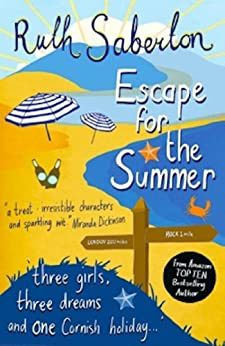 Escape for the Summer (The Escape Series Book 1) (English Edition) par [Saberton, Ruth]