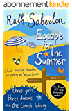 Escape for the Summer (The Escape Series Book 1) (English Edition)