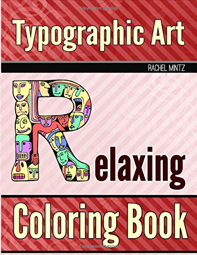 Typographic Art - Relaxing Coloring Book: Doodle Portraits Faces In Fun Artistic Letters Design -