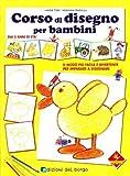 Corso di disegno per bambini di Turk, Hanne (2006) Tapa blanda