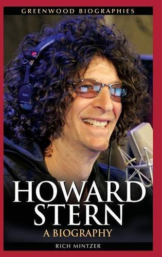 Howard Stern: A Biography (Greenwood Biographies) by Rich Mintzer (2010-04-09)