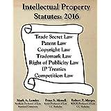Intellectual Property Statutes: 2016 (English Edition)