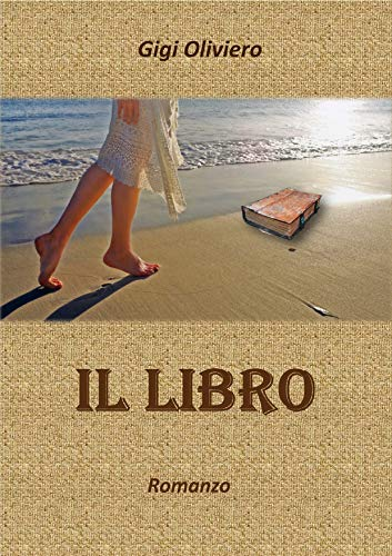 Il Libro: The Book (Italian Edition) eBook: Gigi Oliviero: Amazon ...