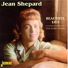 Beautiful Lies: The Early Years By Jean Shepard (2009-07-20)