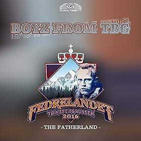 Boyz From TBG-The Fatherland