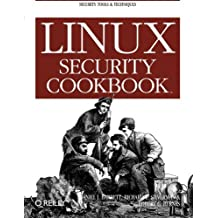 Linux Security Cookbook by Daniel J. Barrett (2003-06-30)