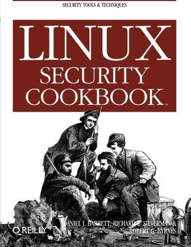 Linux Security Cookbook by Daniel J. Barrett (2003-06-30)