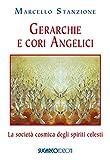 Gerarchie e cori angelici. La società cosmica degli spiriti celesti