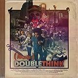 Doublethink [Explicit]