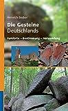 Die Gesteine Deutschlands: Fundorte - Bestimmung - Verwendung (Quelle & Meyer Bestimmungsbücher) - Heinrich Becker
