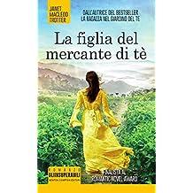 La figlia del mercante di tè (eNewton Narrativa) (Italian Edition)