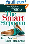 The Smart Stepmom: Practical Steps To...