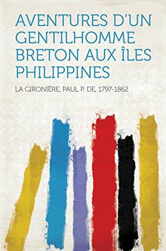 Aventures d'un Gentilhomme Breton aux îles Philippines
