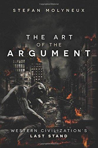 Preisvergleich Produktbild The Art of The Argument: Western Civilization's Last Stand