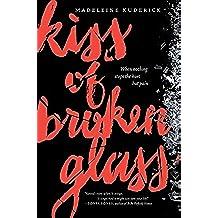 Kiss of Broken Glass (English Edition)