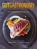 Gut Gastronomy: Revolutionise...