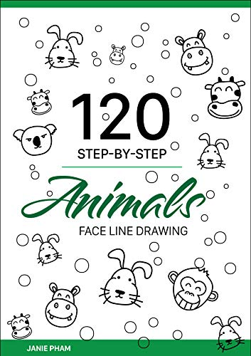 Animal Face Line Drawing: 120 STEP-BY-STEP Pig, Lion, Dog, Cat...: Draw the hand with the simplest stroke (English Edition)