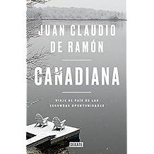 Canadiana: Viaje al país de las segundas oportunidades