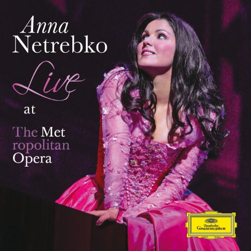 Anna Netrebko - Live at the Me...