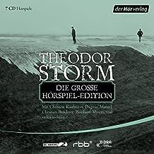 Die große Hörspiel-Edition: Pole Poppenspäler - Carsten Curator - Im Nachbarhause links - Der Schimmelreiter - Die Regentrude