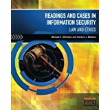 Readings & Cases in Information Security: Law & Ethics by Michael E. Whitman (2010-06-23)