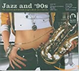 Jazz and '90s [Import allemand]