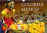 Colorful Mexico 2019: Mexico, this colorful country, invites you to discover its beautiful cities and landscapes (Calvendo Places)